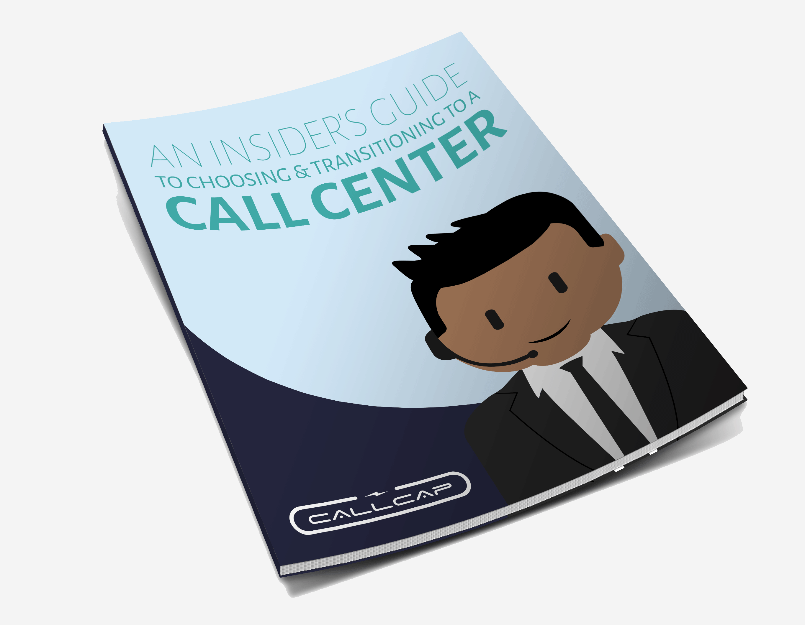 An Insider's Guide To Choosing & Transitioning To A Call Center white paper