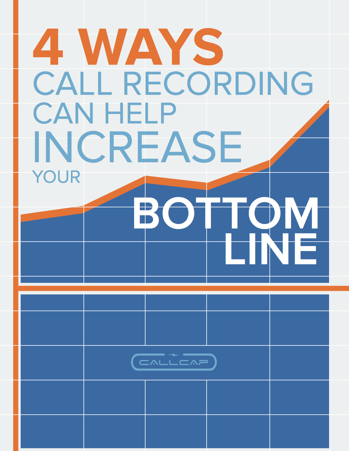 4 Ways Call Recording Can Help Increase Your Bottom Line white paper